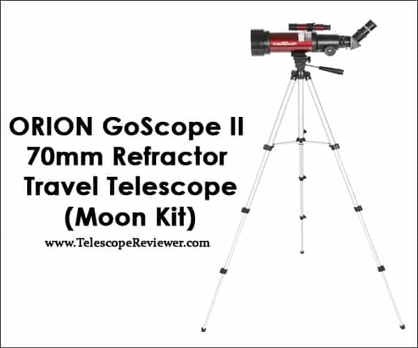 Orion 10034 GoScope II 70mm Refractor Travel Telescope Moon Kit