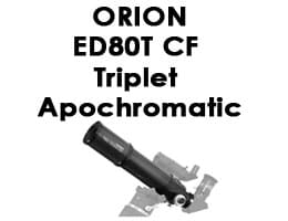 Orion 9534 ED80T CF Triplet Apochromatic Refractor Telescope Review