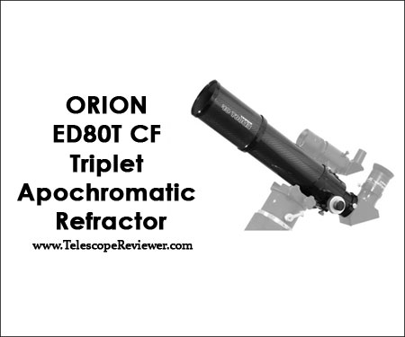 Orion 9534 ED80T CF Triplet Apochromatic Refractor Telescope