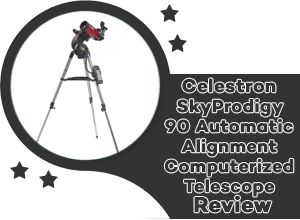 CELESTRON SKYPRODIGY 90 AUTOMATIC ALIGNMENT