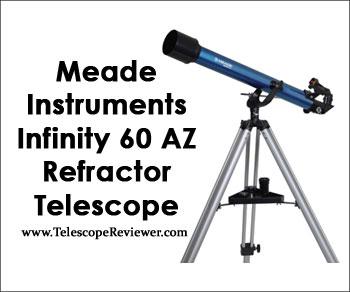 Meade Instruments 209002 Infinity 60 AZ Refractor Telescope