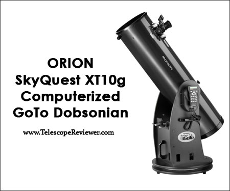 Orion 10135 SkyQuest XT10g Computerized GoTo Dobsonian