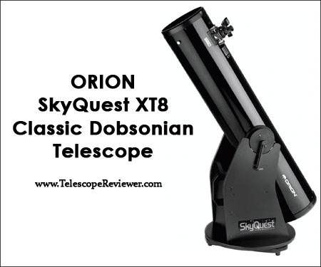 Orion Skyquest XT8 telescope