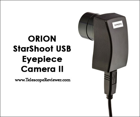 Orion Starshoot USB Eyepiece Camera Review | Telescope Reviewer
