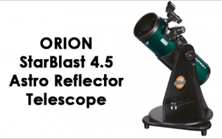 Orion Starblast 4.5 Astro Reflector Telescope Review
