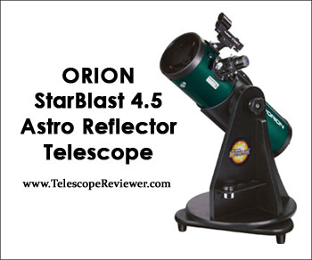 Orion StarBlast 4.5 Astro Reflector Telescope