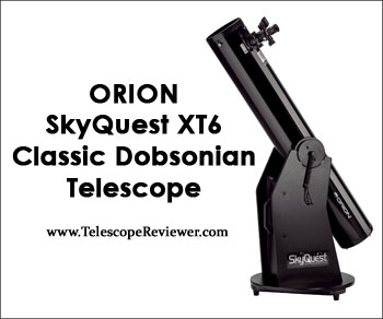 Orion 8944 SkyQuest XT6 Classic Dobsonian Telescope