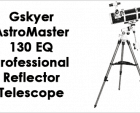 Gskyer Astromaster 130EQ Telescope Review