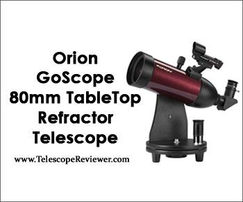 Orion 10013 GoScope 80mm TableTop Refractor Telescope