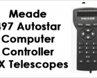 Meade Autostar 497 In-Depth Review