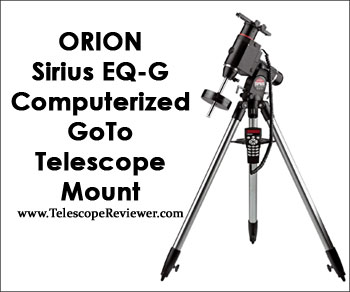 Orion 9995 Sirius EQ-G Computerized GoTo Telescope Mount