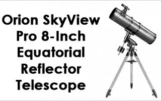 Orion Skyview Pro 8 GoTo Reflector Telescope Review