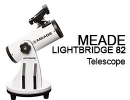 Meade Instruments LightBridge Mini 82 Telescope Review