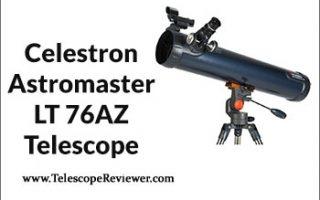 Celestron Astromaster LT 76AZ Telescope Review