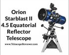 Orion Starblast II 4.5 Equatorial Reflector Telescope Review