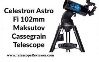 Celestron Astro Fi 102mm Maksutov Cassegrain Telescope Review
