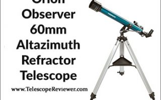 Orion Observer 60mm Altazimuth Refractor Telescope Review